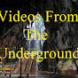 Videos From The Underground