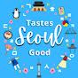 Tastes Seoul Good테이스트서울굿