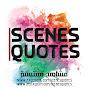 Scenes Quotes - مشاهد
