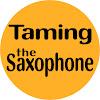 Pete Thomas Taming The Saxophone