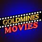 Goldmines Movies