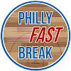 Philly Fast Break
