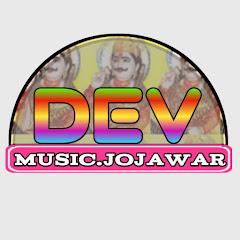 Dev music Jojawar