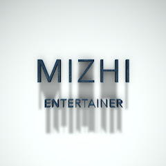 MIZHI ENTERTAINER