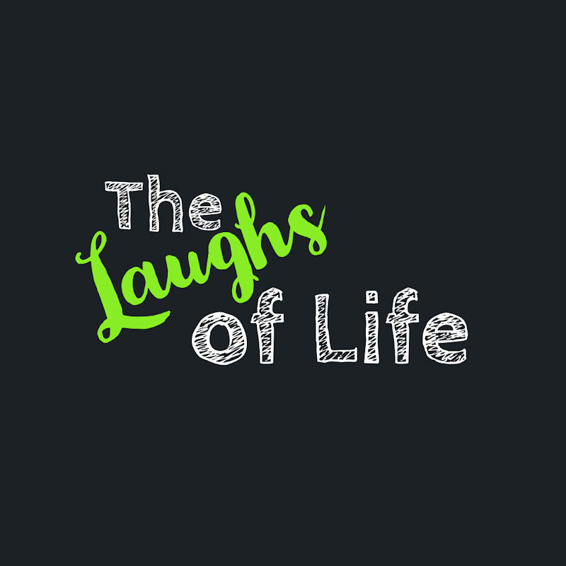 The Laughs Of Life (the-laughs-of-life)