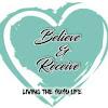 Believe & Receive