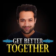 Get Better Together Net Worth