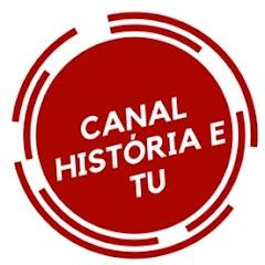 Quanto Ganha Canal História e Tu