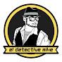 El Detective Mike