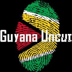 GUYANA UNCUT Net Worth