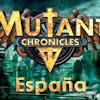 Mutant Chronicles España