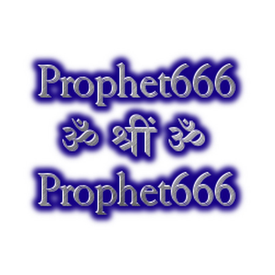 Prophet666 - YouTube