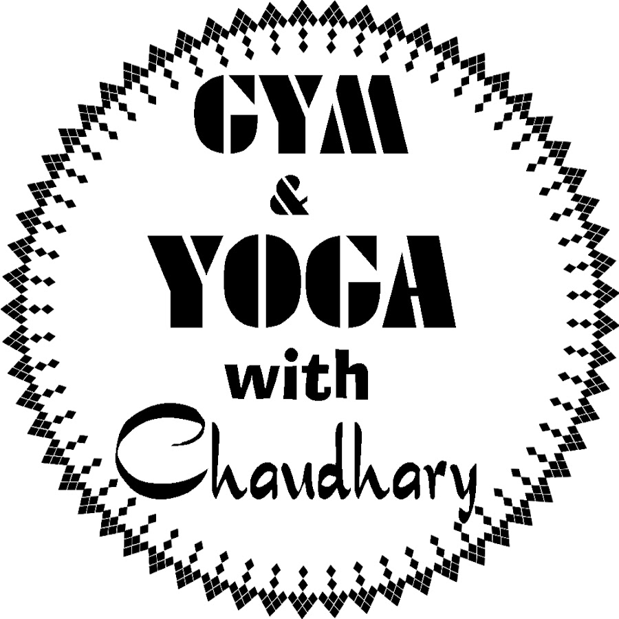 GYM and YOGA with Chaudhary - YouTube