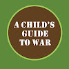 AChildsGuide2War