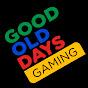 Good Old Days Gaming