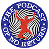 The Podcast of No Return