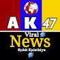 AK47 VIRAL NEWS ROHIT KALATHIYA Youtube Channel Statistics