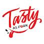Tasty As Fork