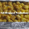 Foil-Wrapped Productions