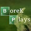 BoreKPlays