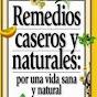 Remedios caseros medicina natural Belleza Salud