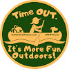 It's More Fun Outdoors!
