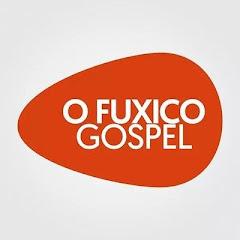 O Fuxico Gospel