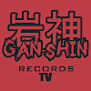 GanShinRecordsTV