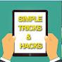 Simple Tricks & Hacks