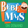 Bebê Mais On Demand