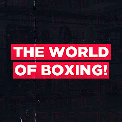 The World of Boxing! Net Worth
