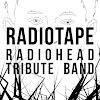 Radiotape Radiohead tribute band