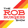 The Rob Burgess Show