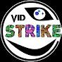Vid Strike