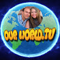 OUR WORLD TV