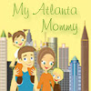 My Atlanta Mommy