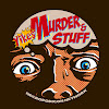 Yikes! Murder and Stuff