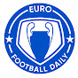 Euro Football Daily Youtube channel statistics and Realtime subscriber counter
