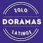 Solo Doramas Latinos