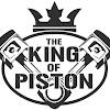 The king of Piston