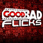 GoodBadFlicks