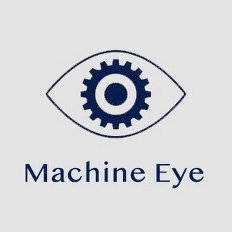 Machine Eye