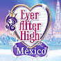 Ever After High México