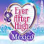 Ever After High México