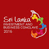 Sri Lanka Investment and Business Conclave 2016