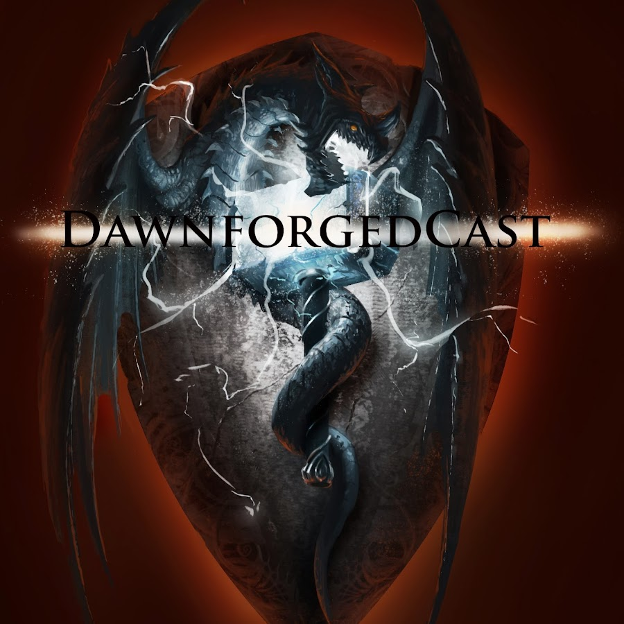 DawnforgedCast - YouTube