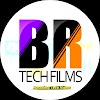 BR Tech Films
