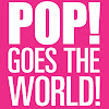 Pop! Goes The World!