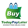Buy Today Pay Later