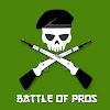 BATTLE OF PROS